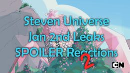 January Leaks Pt 2 (Steven Universe Roundtable #24) – Overly Animated Podcast #302