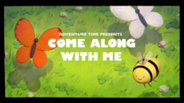 """Come Along With Me"" is a Fantastic Conclusion and Perfect Encapsulation of Adventure Time"