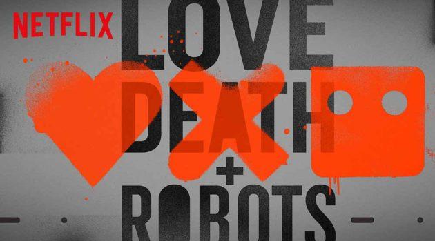 """""""Love Death + Robots"""" Recap"""