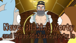 "How ""Never Ricking Morty"" Reestablishes What Kind of Show Rick and Morty Is"