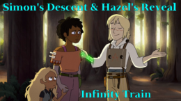 Simon's Descent & Hazel's Reveal – Infinity Train