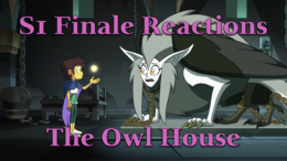 S1 Finale Reactions – The Owl House