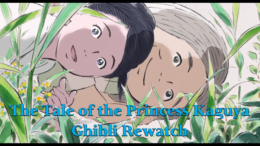 The Tale of the Princess Kaguya – Ghibli Rewatch