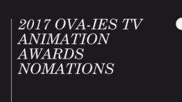 Nominations for the 2017 OVA-ies TV Animation Awards