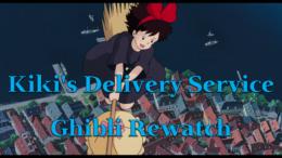 Kiki's Delivery Service – Ghibli Rewatch