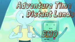 Adventure Time Takes Us To Distant Lands With BMO!