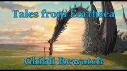 Tales from Earthsea – Ghibli Rewatch
