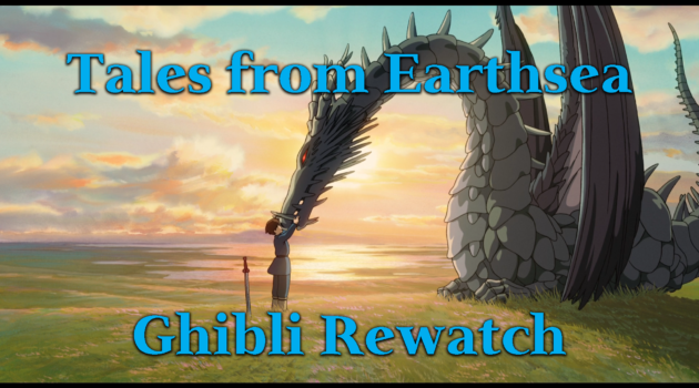 Tales from Earthsea – Ghibli Rewatch