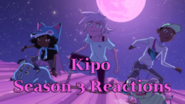 Season 3 Reactions – Kipo and the Age of Wonderbeasts