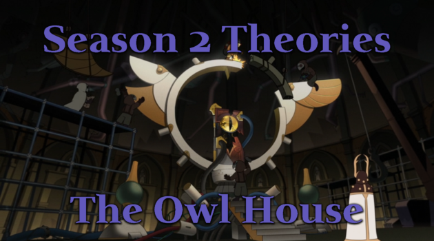Season 2 Theories – The Owl House