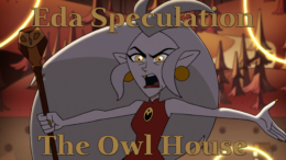Eda Speculation – The Owl House