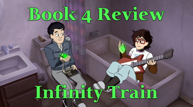 Book 4 Review – Infinity Train