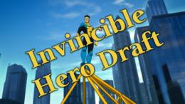 Invincible Hero Draft