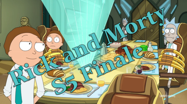 That Huge Rick and Morty Season 5 Finale!
